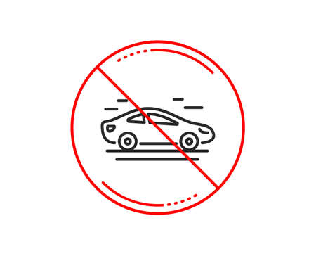 No or stop sign. Car transport line icon. Transportation vehicle sign. Driving symbol. Caution prohibited ban stop symbol. No  icon design.  Vector