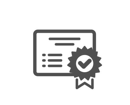 Certificate icon. Verified document sign. Accepted or confirmed symbol. Quality design element. Classic style icon. Vector