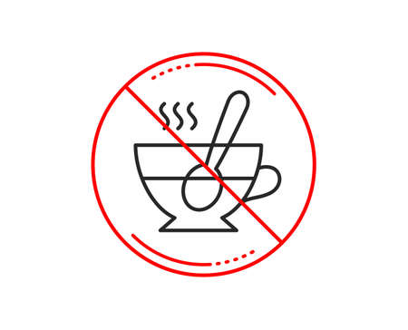 No or stop sign. Cup with spoon line icon. Fresh beverage sign. Latte or Coffee symbol. Caution prohibited ban stop symbol. No  icon design.  Vector