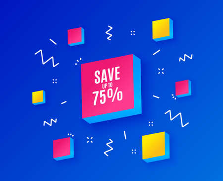 Save up to 75%. Discount Sale offer price sign. Special offer symbol. Isometric cubes with geometric shapes. Creative shopping banners. Template for design. Vector