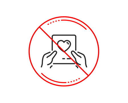 No or stop sign. Valentines day mail line icon. Love letter symbol. Heart sign. Caution prohibited ban stop symbol. No  icon design.  Vector