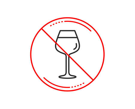 No or stop sign. Wine glass line icon. Bordeaux glass sign. Caution prohibited ban stop symbol. No  icon design.  Vector Stock Vector - 115751160