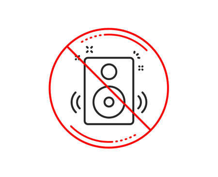 No or stop sign. Speakers line icon. Music sound sign. Musical device symbol. Caution prohibited ban stop symbol. No  icon design.  Vector Illustration