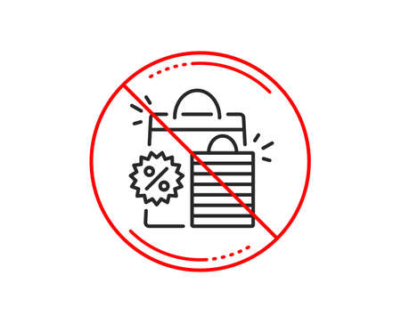 No or stop sign. Discount line icon. Sale shopping bags sign. Clearance symbol. Caution prohibited ban stop symbol. No  icon design.  Vector Illustration