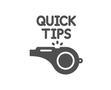 Quick tips whistle icon. Helpful tricks sign. Quality design element. Classic style icon. Vector