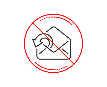 No or stop sign. Send Mail download line icon. Sent Messages correspondence sign. E-mail symbol. Caution prohibited ban stop symbol. No  icon design.  Vector