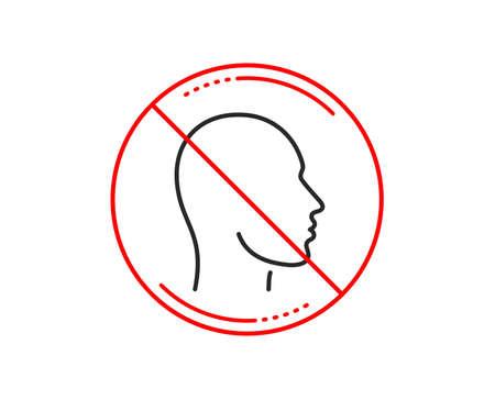 No or stop sign. Head line icon. Human profile sign. Facial identification symbol. Caution prohibited ban stop symbol. No  icon design.  Vector