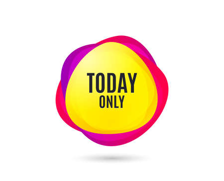 Today only sale symbol. Special offer sign. Best price. Gradient sales tag. Abstract shopping banner. Template for design. Vector Illustration