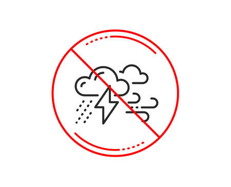 No or stop sign. Clouds with raindrops, lightning, wind line icon. Bad weather sign. Caution prohibited ban stop symbol. No  icon design.  Vector