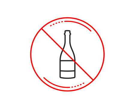 No or stop sign. Champagne bottle line icon. Anniversary alcohol sign. Celebration event drink. Caution prohibited ban stop symbol. No  icon design.  Vector