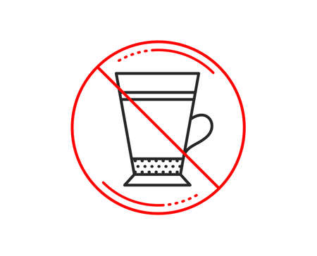 No or stop sign. Latte coffee icon. Hot drink sign. Beverage symbol. Caution prohibited ban stop symbol. No  icon design.  Vector