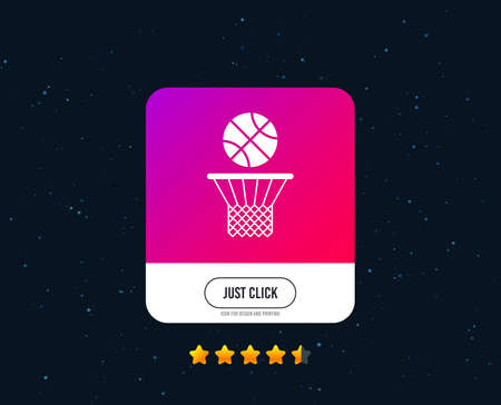 Basketball basket and ball sign icon. Sport symbol. Web or internet icon design. Rating stars. Just click button. Vector Illustration