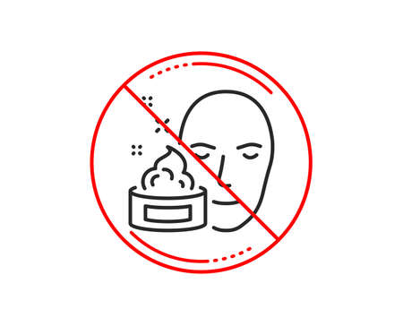 No or stop sign. Face cream line icon. Skin care lotion sign. Cosmetics symbol. Caution prohibited ban stop symbol. No  icon design.  Vector