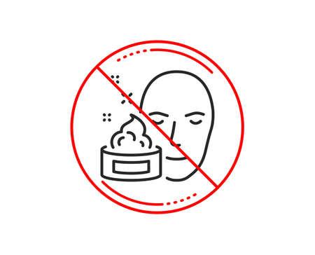 No or stop sign. Face cream line icon. Skin care lotion sign. Cosmetics symbol. Caution prohibited ban stop symbol. No  icon design.  Vector