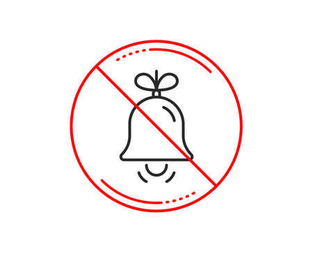 No or stop sign. Christmas bell line icon. New year tree decoration sign. Caution prohibited ban stop symbol. No  icon design.  Vector Illustration