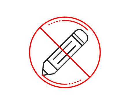 No or stop sign. Pencil line icon. Edit sign. Drawing or Writing equipment symbol. Caution prohibited ban stop symbol. No  icon design.  Vector