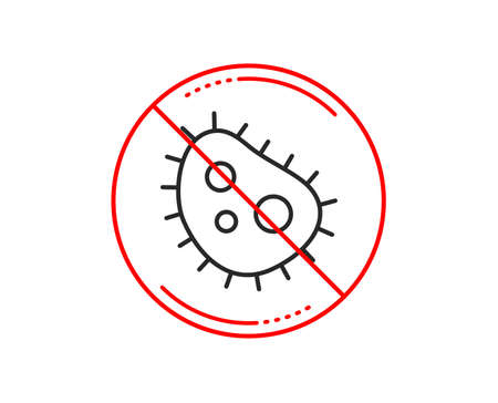 No or stop sign. Bacteria line icon. Antibacterial sign. Dirty symbol. Caution prohibited ban stop symbol. No  icon design.  Vector Illustration