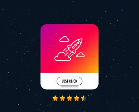 Startup rocket line icon. Launch Project sign. Innovation symbol. Web or internet line icon design. Rating stars. Just click button. Vector