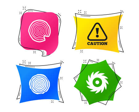 Wood and saw circular wheel icons. Attention caution symbol. Sawmill or woodworking factory signs. Geometric colorful tags. Banners with flat icons. Trendy design. Vector