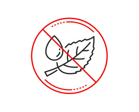 No or stop sign. Mint leaf with water drop line icon. Nature plant dew sign. Environmental care symbol. Caution prohibited ban stop symbol. No  icon design.  Vector Illustration
