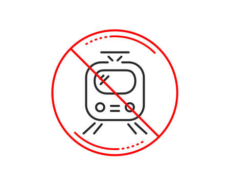 No or stop sign. Train transport line icon. Public transportation sign. Tram symbol. Caution prohibited ban stop symbol. No  icon design.  Vector Illustration