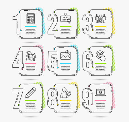 Infographic template with numbers 9 options. Set of Partnership, Edit user and Calculator icons. New mail, Creative idea and Certificate signs. Click, Pencil and Website education symbols. Vector