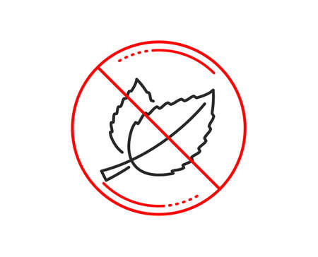No or stop sign. Mint leaves line icon. Herbal leaf sign. Tea with Mentha symbol. Caution prohibited ban stop symbol. No  icon design.  Vector Illustration