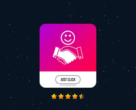Smile handshake sign icon. Successful business with happy face symbol. Web or internet icon design. Rating stars. Just click button. Vector
