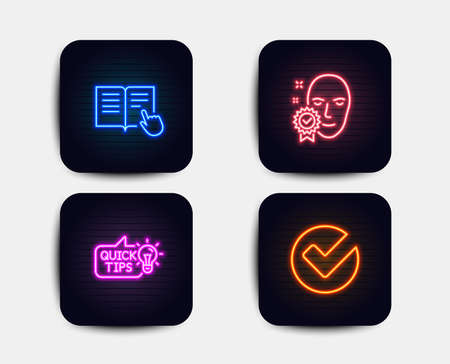 Neon glow lights. Set of Read instruction, Face verified and Education idea icons. Verify sign. Opened book, Access granted, Quick tips. Selected choice.  Neon icons. Glowing light banners. Vector Illustration