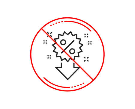 No or stop sign. Discount line icon. Sale shopping sign. Clearance symbol. Caution prohibited ban stop symbol. No  icon design.  Vector