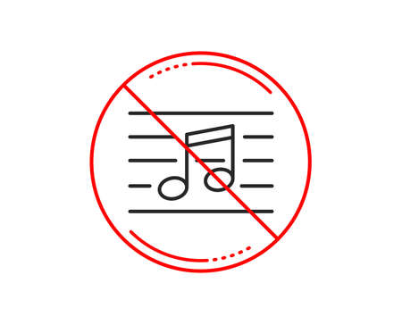 No or stop sign. Musical note line icon. Music sign. Caution prohibited ban stop symbol. No  icon design.  Vector