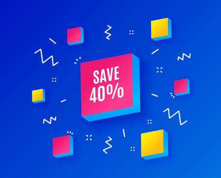 Save 40% off. Sale Discount offer price sign. Special offer symbol. Isometric cubes with geometric shapes. Creative shopping banners. Template for design. Vector