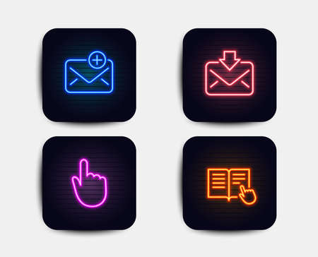 Neon set of Incoming mail, New mail and Hand click icons. Read instruction sign. Download message, Add e-mail, Location pointer. Opened book. Neon icons. Glowing light banners. Vector