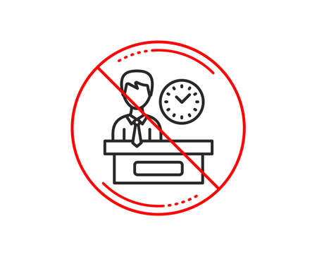 No or stop sign. Presentation time line icon. Watch sign. Caution prohibited ban stop symbol. No  icon design.  Vector