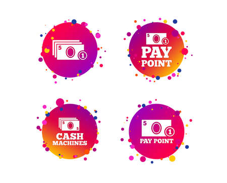 Cash and coin icons. Cash machines or ATM signs. Pay point or Withdrawal symbols. Gradient circle buttons with icons. Random dots design. Vector