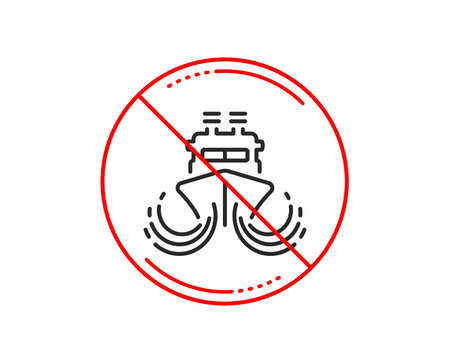No or stop sign. Ship in waves line icon. Watercraft transport sign. Shipping symbol. Caution prohibited ban stop symbol. No  icon design.  Vector