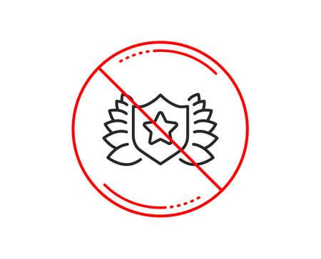 No or stop sign. Award shield line icon. Laurel wreath symbol. Caution prohibited ban stop symbol. No  icon design.  Vector Illustration