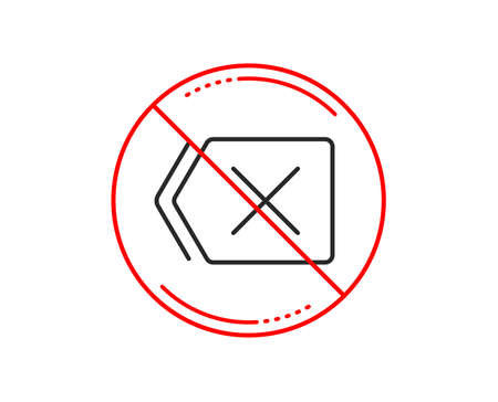 No or stop sign. Delete line icon. Remove sign. Cancel or Close symbol. Caution prohibited ban stop symbol. No  icon design.  Vector
