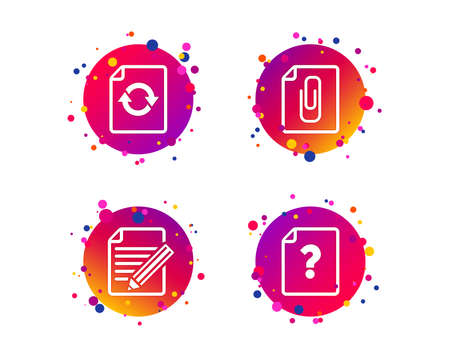 File refresh icons. Question help and pencil edit symbols. Paper clip attach sign. Gradient circle buttons with icons. Random dots design. Vector