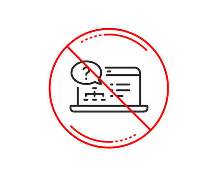 No or stop sign. Question mark line icon. Online quiz test sign. Caution prohibited ban stop symbol. No  icon design.  Vector Иллюстрация