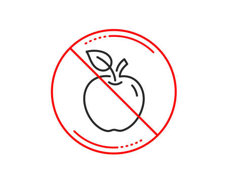 No or stop sign. Apple line icon. Fresh fruit sign. Natural food symbol. Caution prohibited ban stop symbol. No  icon design.  Vector Illustration
