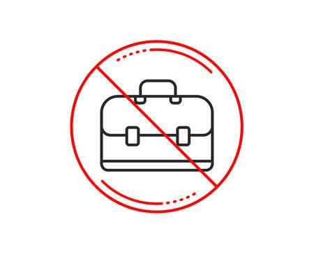 No or stop sign. Business case line icon. Portfolio symbol. Diplomat sign. Caution prohibited ban stop symbol. No  icon design.  Vector