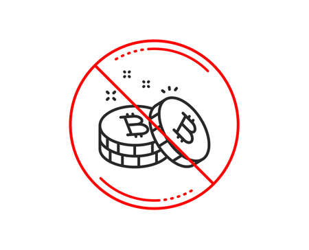 No or stop sign. Bitcoin line icon. Cryptocurrency coin sign. Crypto money symbol. Caution prohibited ban stop symbol. No  icon design.  Vector Illustration