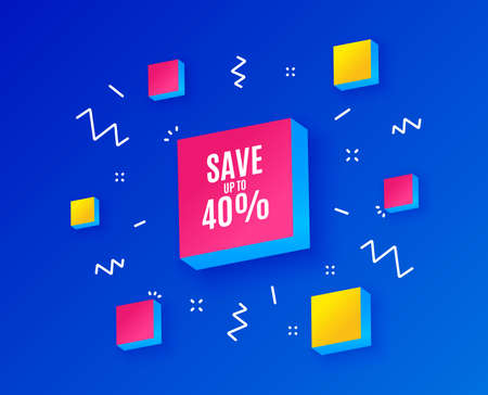 Save up to 40%. Discount Sale offer price sign. Special offer symbol. Isometric cubes with geometric shapes. Creative shopping banners. Template for design. Vector Ilustração