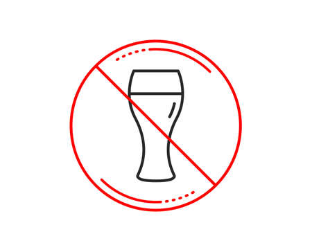 No or stop sign. Beer glass line icon. Pub Craft beer sign. Brewery beverage symbol. Caution prohibited ban stop symbol. No  icon design.  Vector