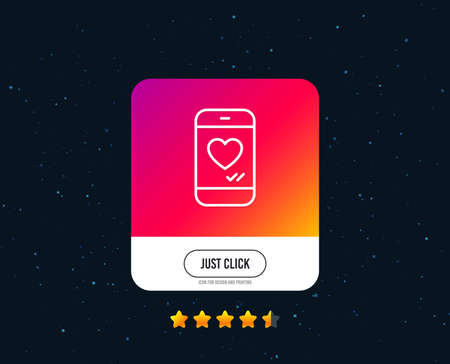 Phone with heart line icon. Social media like sign. Smartphone Love message symbol. Web or internet line icon design. Rating stars. Just click button. Vector