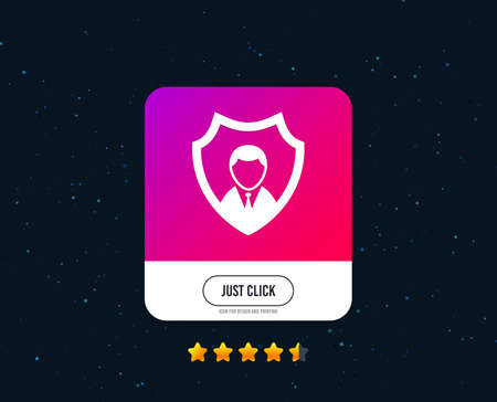 Security agency sign icon. Shield protection symbol. Web or internet icon design. Rating stars. Just click button. Vector