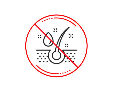 No or stop sign. Serum oil drop line icon. Hair care sign. Caution prohibited ban stop symbol. No  icon design.  Vector