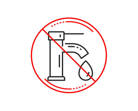 No or stop sign. Tap water line icon. Faucet with aqua drop sign. Sanitary engineering symbol. Caution prohibited ban stop symbol. No  icon design.  Vector