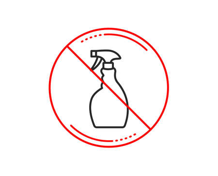 No or stop sign. Cleaning spray line icon. Washing liquid or Cleanser symbol. Housekeeping equipment sign. Caution prohibited ban stop symbol. No  icon design.  Vector